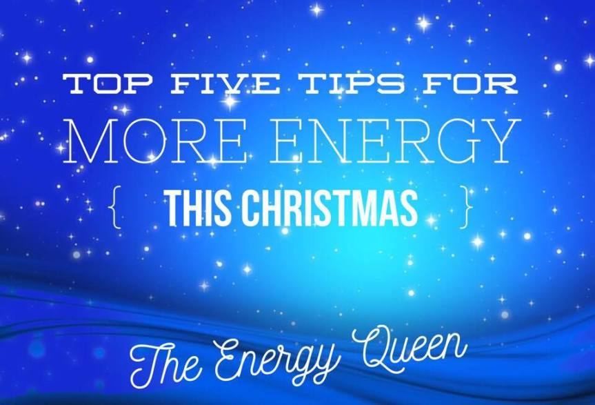 HOW TO HAVE MORE ENERGY THIS CHRISTMAS