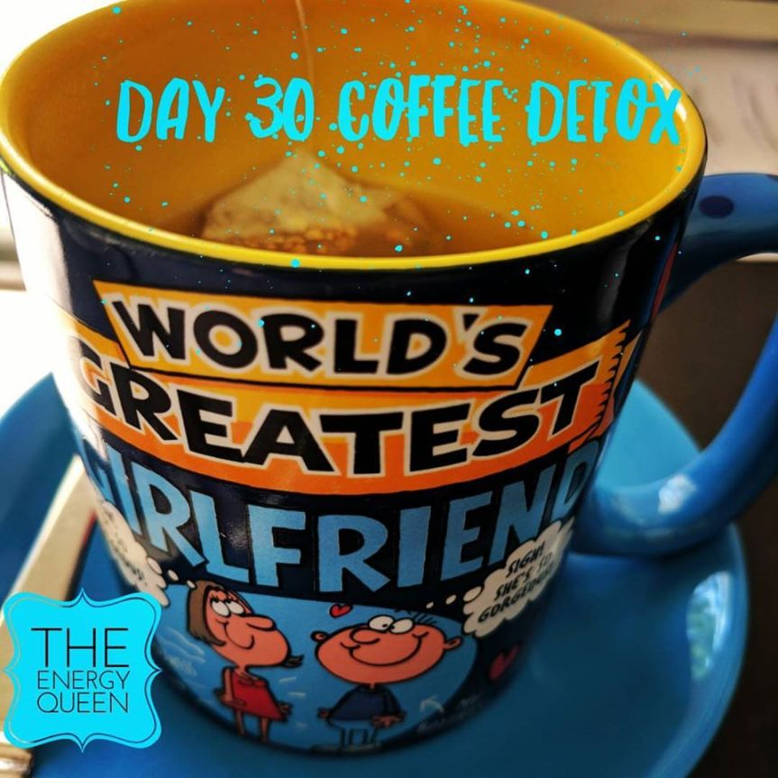 30 DAY COFFEE DETOX – DAY 30